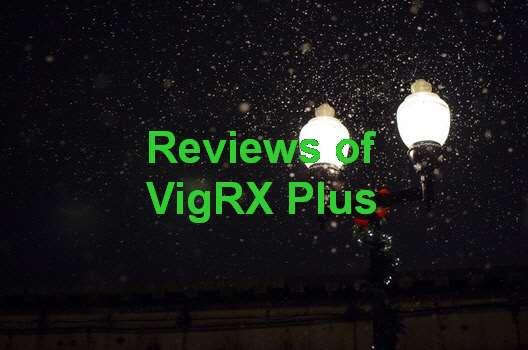 Vimax Vs VigRX Plus Reviews